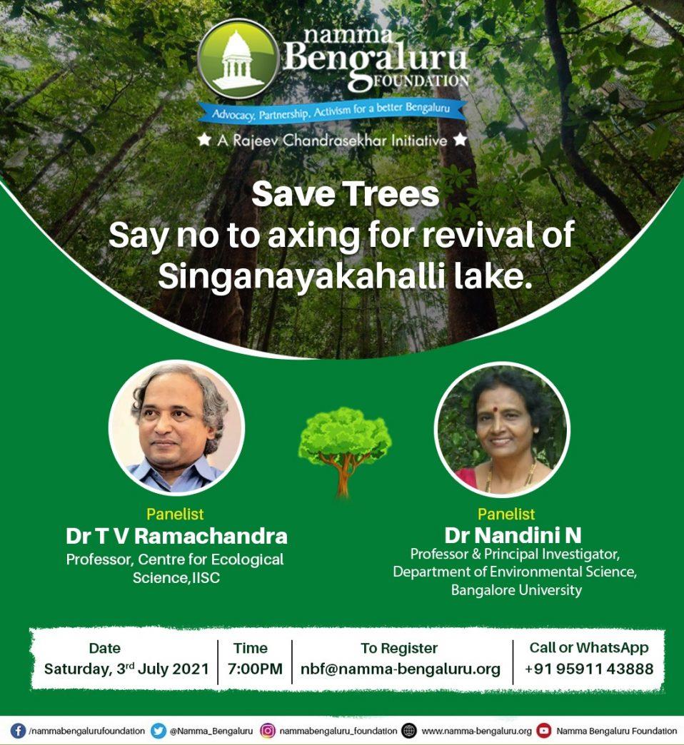 Protect Namma Bengaluru-Save Trees- Singanayakanahalli Lake